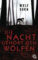 Wulf Dorn: Die Nacht gehört den Wölfen ★★★★