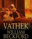 William Beckford: Vathek