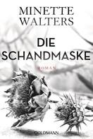 Minette Walters: Die Schandmaske ★★★★