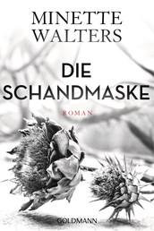Die Schandmaske - Roman