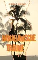 Shari J. Berman: Hawaiianische Träume ★★★★