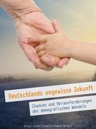 Lodahl Romann: Deutschlands ungewisse Zukunft