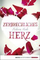 Rebecca Serle: Zerbrechliches Herz ★★★★