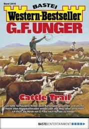 G. F. Unger Western-Bestseller 2416 - Western - Cattle Trail