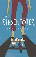 Iain Lawrence: Der Riesentöter