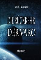 Ute Raasch: Die Rückkehr der Vako ★★★★★