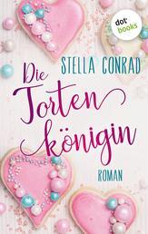 Die Tortenkönigin - Roman