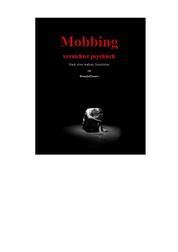 Mobbing vernichtet psychisch - Nach einer wahren Geschichte