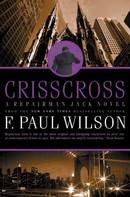 F. Paul Wilson: Crisscross ★★★★