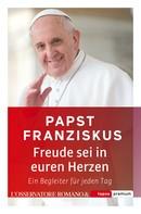 Papst Franziskus: Freude sei in euren Herzen ★★★★★