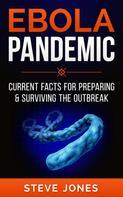 Steve Jones: Ebola Pandemic