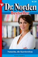 Patricia Vandenberg: Dr. Norden Bestseller 281 – Arztroman ★★