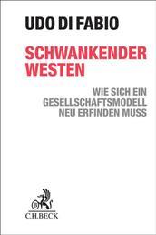 Schwankender Westen - Wie sich ein Gesellschaftsmodell neu erfinden muss