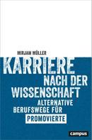 Mirjam Müller: Karriere nach der Wissenschaft