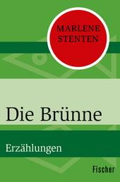 Die Brünne - Erzählungen
