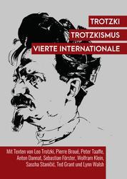 Trotzki, Trotzkismus, Vierte Internationale
