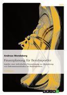 Andreas Wendeberg: Finanzplanung für Berufssportler