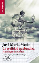 La realidad quebradiza - Antología de cuentos