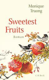 Sweetest Fruits - Roman