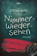 Stefan Barz: Nimmerwiedersehen ★★★★