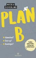 Nicola Sieverling: Plan B