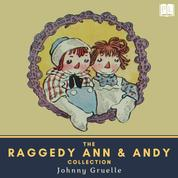 The Raggedy Ann & Andy Collection