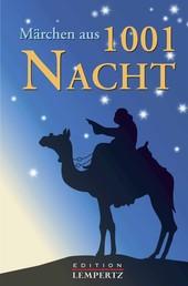 Märchen aus 1001 Nacht - Der Klassiker des Orients