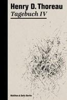 Henry David Thoreau: Tagebuch IV