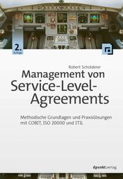 Management von Service-Level-Agreements - Methodische Grundlagen und Praxislösungen mit COBIT, ISO 20000 und ITIL