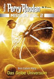Mission SOL 2020 / 8: Das Gelbe Universum - Miniserie