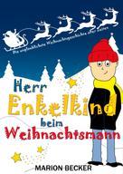 Marion Becker: Herr Enkelkind beim Weihnachtsmann