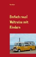 Vera Geier: Einfach raus!
