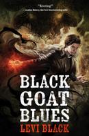 Levi Black: Black Goat Blues