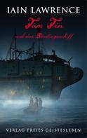 Iain Lawrence: Tom Tin und das Sträflingsschiff