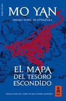Mo Yan: El mapa del tesoro escondido