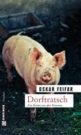 Oskar Feifar: Dorftratsch ★★★