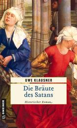 Die Bräute des Satans - Historischer Roman