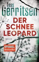 Der Schneeleopard - Ein Rizzoli-&-Isles-Thriller
