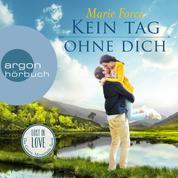 Kein Tag ohne dich - Lost in Love - Die Green-Mountain-Serie, Band 2 (Ungekürzte Lesung)
