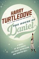 Harry Turtledove: The House of Daniel