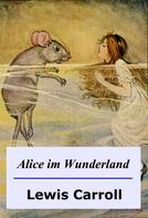 Lewis Carroll: Alice im Wunderland ★★★★