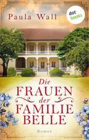 Paula Wall: Die Frauen der Familie Belle ★★★★