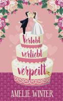 Amelie Winter: Verlobt, verliebt, verpeilt ★★★★