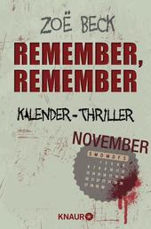 Remember, remember - Kalender-Thriller: November