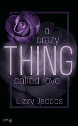 A Crazy Thing Called Love