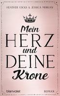 Heather Cocks: Mein Herz und deine Krone ★★★★