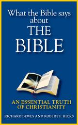 What the Bible says about the Bible - An Essential Truth of Christianity