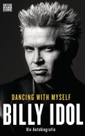 Billy Idol: Dancing With Myself ★★★★
