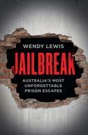 Wendy Lewis: Jailbreak