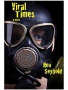 Ron Seybold: Viral Times